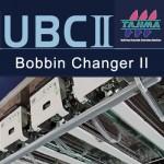UBC-II-Bobbin Changer Tajima
